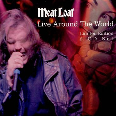 Meat Loaf - Live Around The World