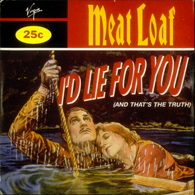 Meat Loaf - I'd Lie For You (1995)